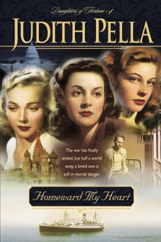 Homeward My Heart (Daughters of Fortune, #4)