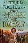 A Promise for Tomorrow by Judith Pella