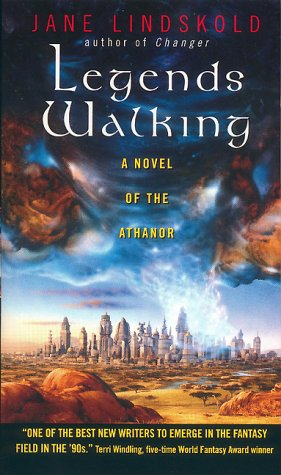 Legends Walking (Athanor #2)