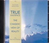 True Existencethe Chasidic View Of Reality