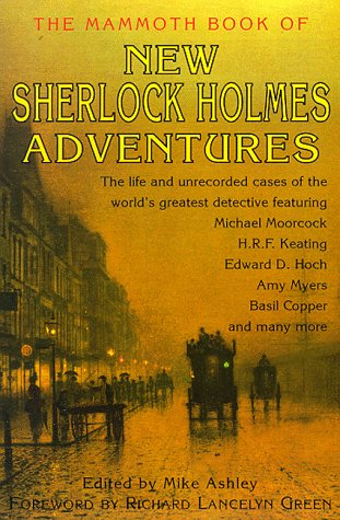 The Mammoth Book of New Sherlock Holmes Adventures by Mike Ashley