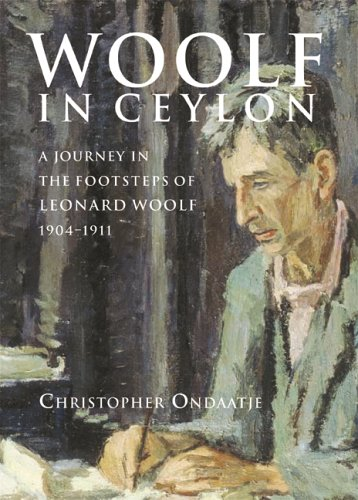 Woolf in Ceylon by Christopher Ondaatje