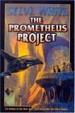 The Prometheus Project by Steve  White