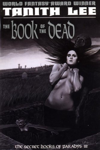 The Book of the Dead by Tanith Lee