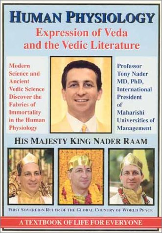 Human Physiology: Expression Of Veda And Vedic Literature:  Modern Science And Ancient Vedic Science Discover The Fabrics Of Immortality In Human Physiology