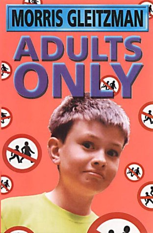 Adults Only by Morris Gleitzman