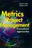 Metrics for Project Management: Formalized Approaches