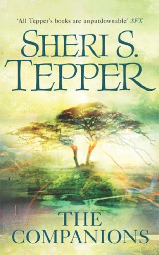 The Companions by Sheri S. Tepper