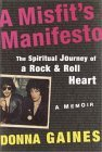 A Misfit's Manifesto: The Spiritual Journey of a Rock-and-Roll Heart