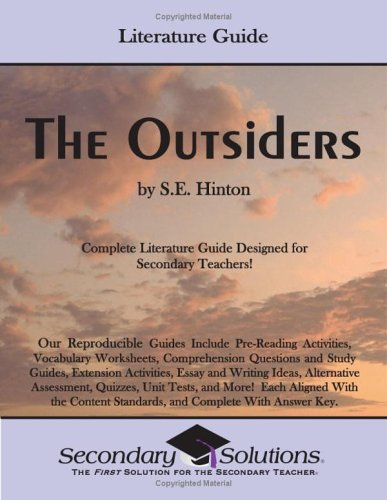 The Outsiders By S.E. Hinton: Literature Guide by Kristen Bowers ...