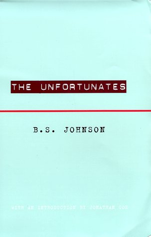 The Unfortunates by B.S. Johnson