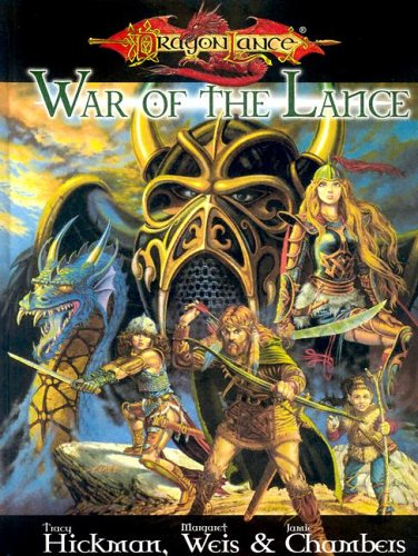The War of the Lance by Margaret Weis