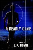 A Deadly Game (A Nick Fallon Investigation, #1)