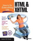 How to Do Everything with HTML & XHTML