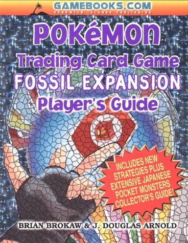 Pokemon Trading Card Game Player's Guide: Fossil Expansion