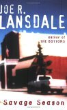 Savage Season by Joe R. Lansdale