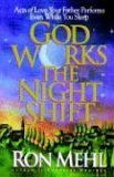 God Works the Night Shift: Acts of Love Your Father Performs Even While You Sleep
