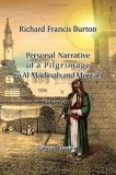 Personal Narrative of a Pilgrimage to Al Madinah and Meccah: Volume 1