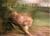 Wild at Heart: Man and Beast in Southern Africa