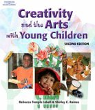 Creativity and the Arts with Young Children + Professional Enhancement Series