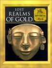 Lost Realms of Gold: South American Myth (Myth and Mankind)