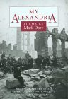 My Alexandria by Mark Doty