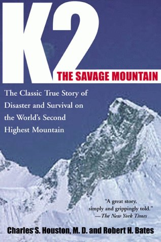 K2, The Savage Mountain by Charles S. Houston