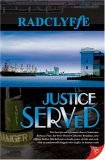 Justice Served (Justice, #4)
