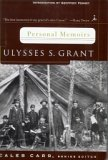 Personal Memoirs by Ulysses S. Grant