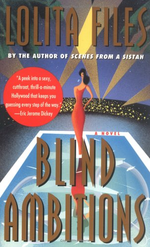 Blind Ambitions by Lolita Files