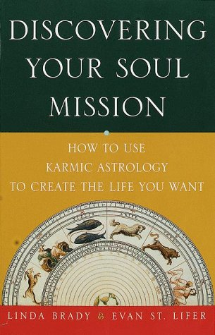 Discovering Your Soul Mission by Linda Brady