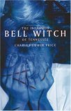 Infamous Bell Witch of Tennessee