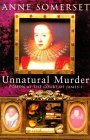 Unnatural Murder by Anne Somerset