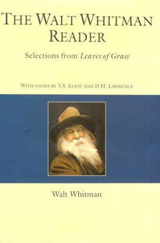 The Walt Whitman Reader by Walt Whitman