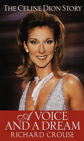 A Voice and a Dream: The Celine Dion Story