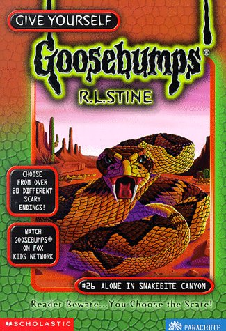 Alone in Snakebite Canyon by R.L. Stine