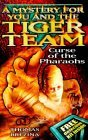 Curse of the Pharaohs (A Mystery for You and the Tiger Team, #6)