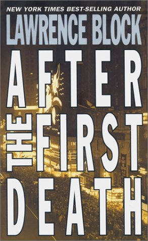 After the First Death by Lawrence Block