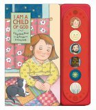 I Am a Child of God: A Sing-Along Book of Favorite Primary Songs