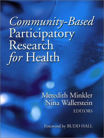 Community Based Participatory Research for Health by Meredith Minkler