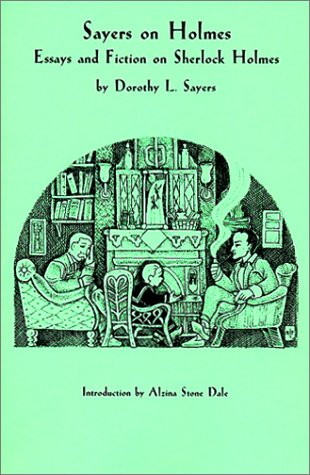 Sayers on Holmes by Dorothy L. Sayers