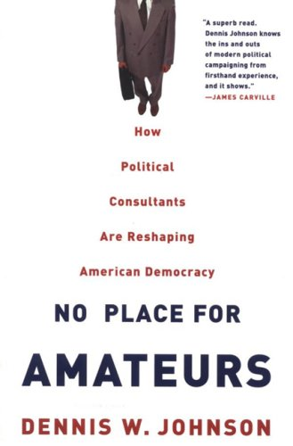 No Place for Amateurs by Dennis W. Johnson