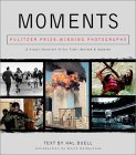 Moments: Pulitzer Prize-Winning Photographs: A Visual Chronicle of Our Time