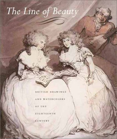 The Line of Beauty: British Drawings and Watercolors of the Eighteenth Century