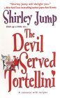 The Devil Served Tortellini by Shirley Jump