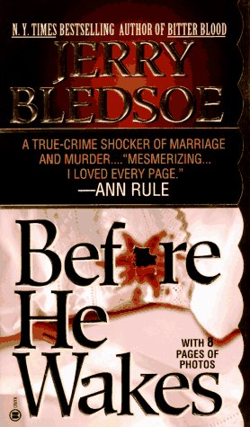 Before He Wakes by Jerry Bledsoe