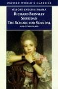 The School for Scandal and Other Plays by Richard Brinsley Sheridan