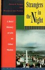 Strangers in the Night: A Brief History of Life on Other Worlds