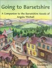 Going To Barsetshire: A Companion To The Barsetshire Novels Of Angela Thirkell