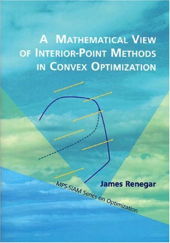 A Mathematical View of Interior-Point Methods in Convex Optimization
